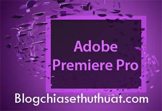 Tải về phần mềm Adobe Premiere Pro CC 2017 Full Thuốc mới nhất