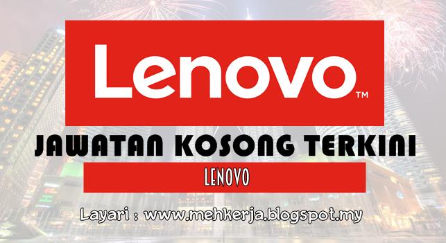 Jawatan Kosong Terkini 2016 di Lenovo