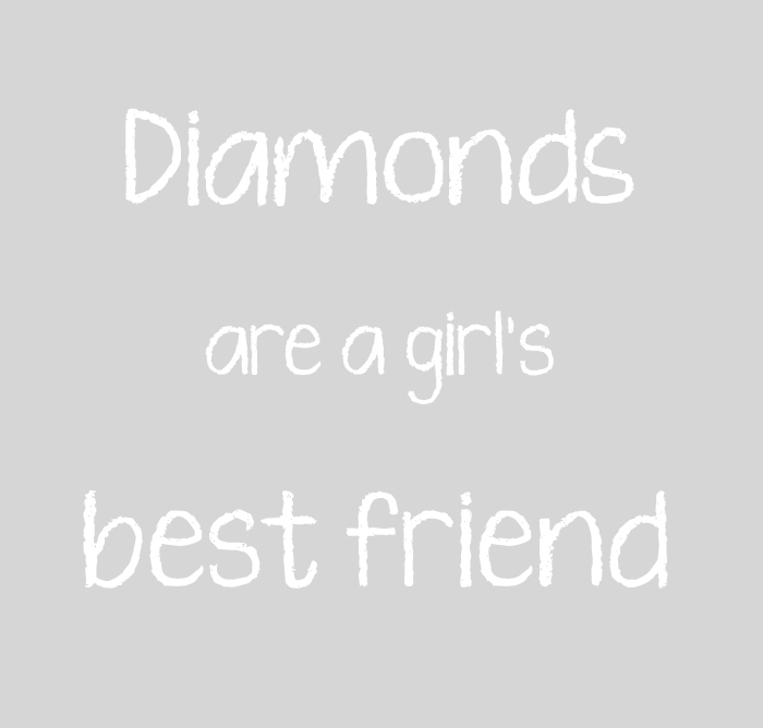 diamonds girl best friend