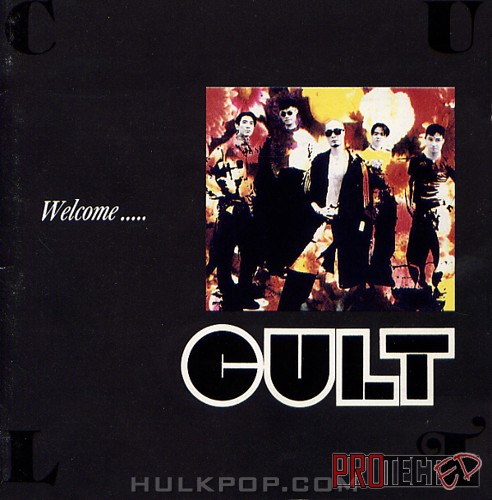 Cult – Welcome…..