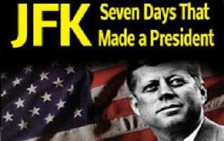JFK: Seven Days that Made a President