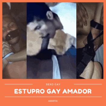 ESTUPRO GAY AMADOR - Vídeos de Sexo Gay Estuprado - Sexo Caseiro