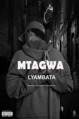 Download Audio   Lyambat - Mtagwa
