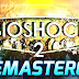 BioShock 2 Remastered Repack Highly Compressed DowNLoaD