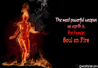 Soul On Fire Quotes Collection