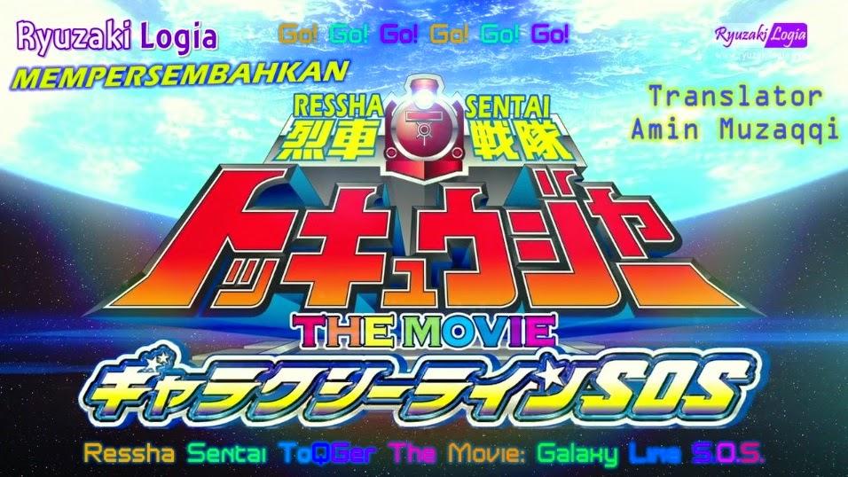 Ressha Sentai ToQger The Movie: Galaxy Line SOS Subtitle Indonesia