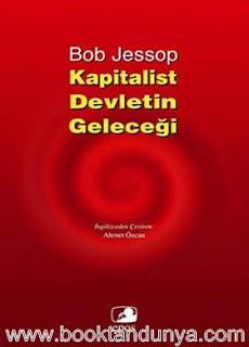 Bob Jessop - Kapitalist Devletin Geleceği