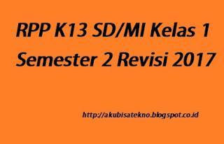 RPP K13 SD/MI Kelas 1 Semester 2 Revisi 2017