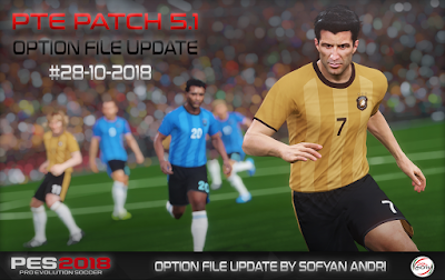 PES 2018 PTE Patch 2018 5.1 FINAL Option File 28/10/2018 by Sofyan Andri