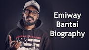 Emiway Bantai Biography, Age, Height, Income, Girlfriend, Wiki & More