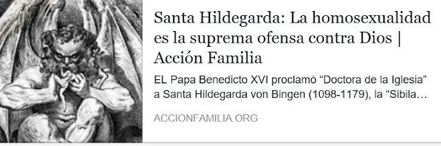 http://www.accionfamilia.org/temas-polemicos/homosexualidad/santa-hildegarda-la-homosexualidad-es-la-suprema-ofensa-contra-dios/