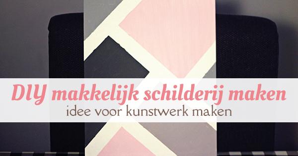 Top DIY: zelf een makkelijk schilderij maken - idee voor kunstwerk &KH32