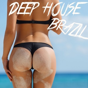 Baixar CD Completo Deep House Brazil (2016) MP3 Direto no Celular