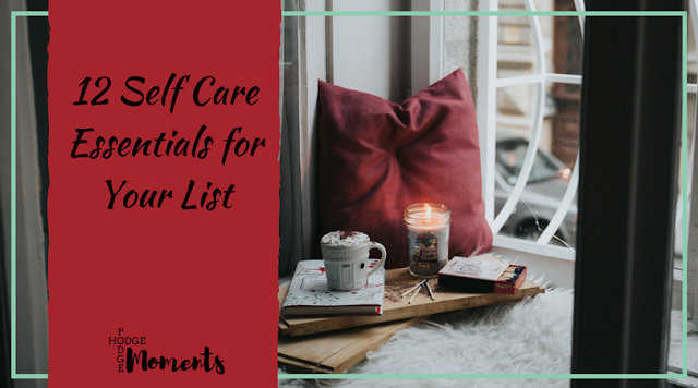 12 Self Care Essentials for Your List