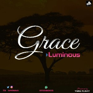 (Music) Alhaji Luminous - Grace