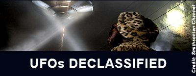 Smithsonian Channel's UFOs Declassified: Simple Debunking or CIA Disinformation?