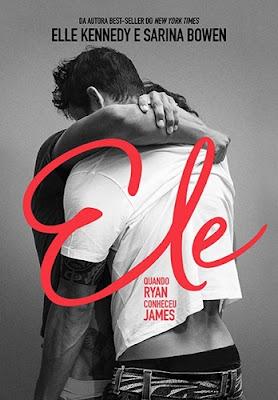 Ele: quando Ryan conheceu James, de Elle Kennedy e Sarina Bowen