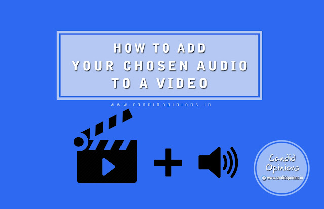 How To Add Your Chosen Audio To A Video