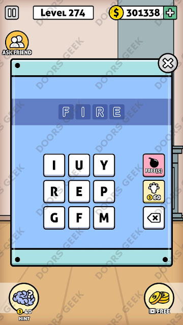 The answer for Escape Room: Mystery Word Level 274 is: FIRE