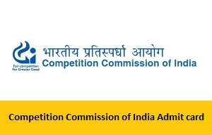 Competition Commission of India Admit card