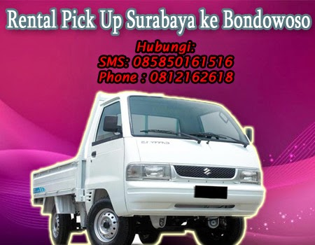Rental Pick Up Surabaya ke Bondowoso