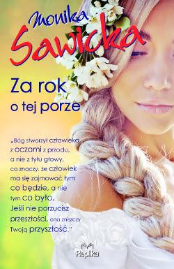 """""""Za rok o tej porze"""" Moniki Sawickiej już w grudniu!"""
