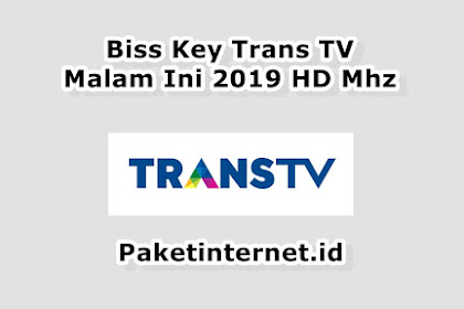 √ Update Biss Key Trans TV Malam Ini September 2020 MPEG2 MPEG4 HD Mhz