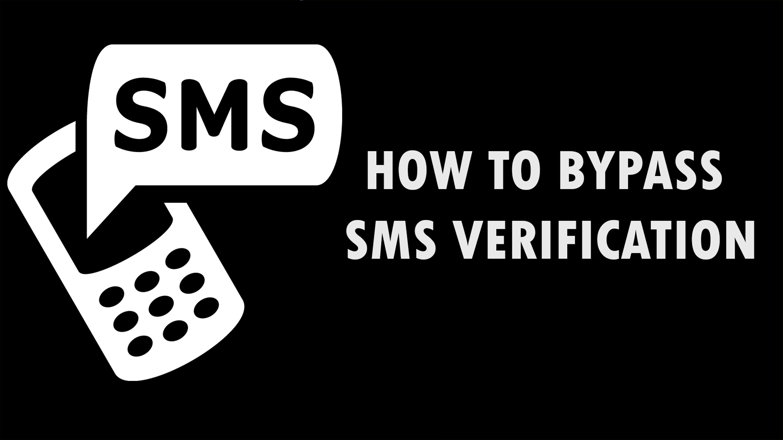 How To Bypass SMS Verification Of Any Website/Service - Effect Hacking