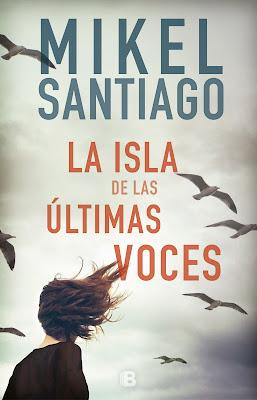 la-isla-de-las-ultimas-voces-mikel-santiago