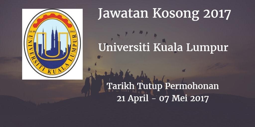 Jawatan Kosong UniKL 21 April - 07 Mei 2017