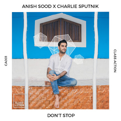 "Anish Sood Unveils New Single ""Don't Stop"""