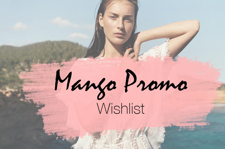 Elizabeth l Mango promo wishlist l selection vetements accessoires spring summer l THEDEETSONE l http://thedeetsone.blogspot.fr