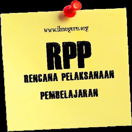 Download Rencana Pelaksanaan Pembelajaran  Download RPP Kelas 6 Semester 2 Kurikulum 2013 Revisi