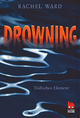 """""""Drowning - Tödliches Element"""" von Rachel Ward"""