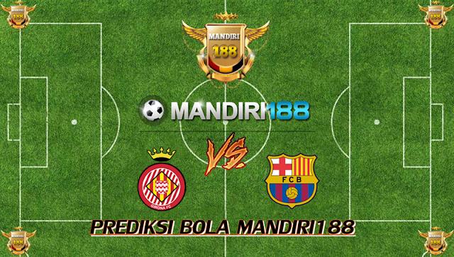 AGEN BOLA - Prediksi Girona vs Barcelona 24 September 2017