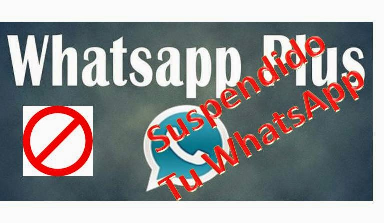 WhatsApp Bloquea 24 horas a Usuarios de WhatsApp Plus
