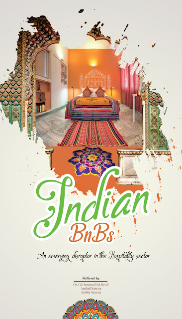My book, 'Indian BnBs: An emerging disruptor in the Hospitality sector'