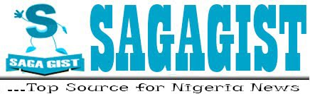 Saga Gist - Top Source for Nigeria News