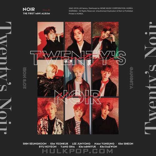 NOIR – NOIR 1st Mini album `Twenty`s Noir` (ITUNES MATCH AAC M4A)
