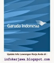 Lowongan Kerja BUMN PT Garuda Indonesia (Persero)