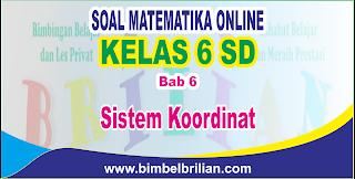 Soal Matematika Online Kelas 6 SD Bab 6 Sistem Koordinat - Langsung Ada Nilainya