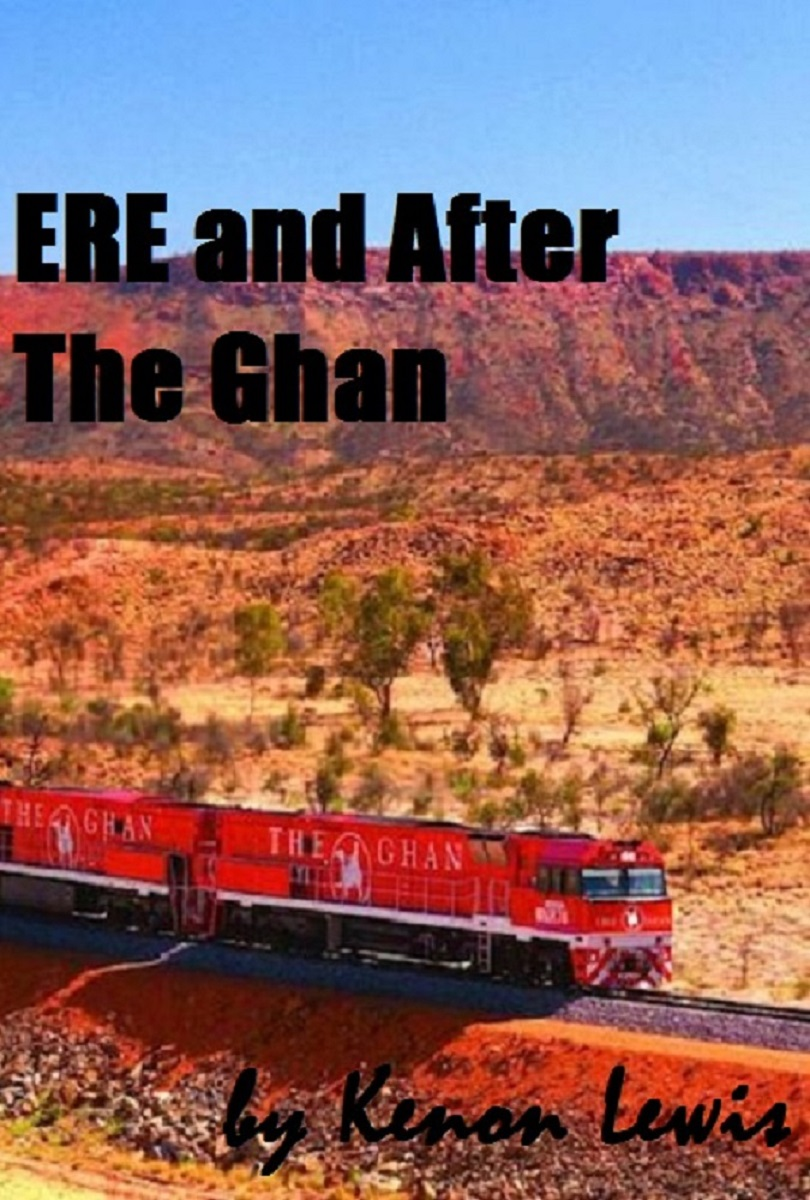 Ere and After The Ghan