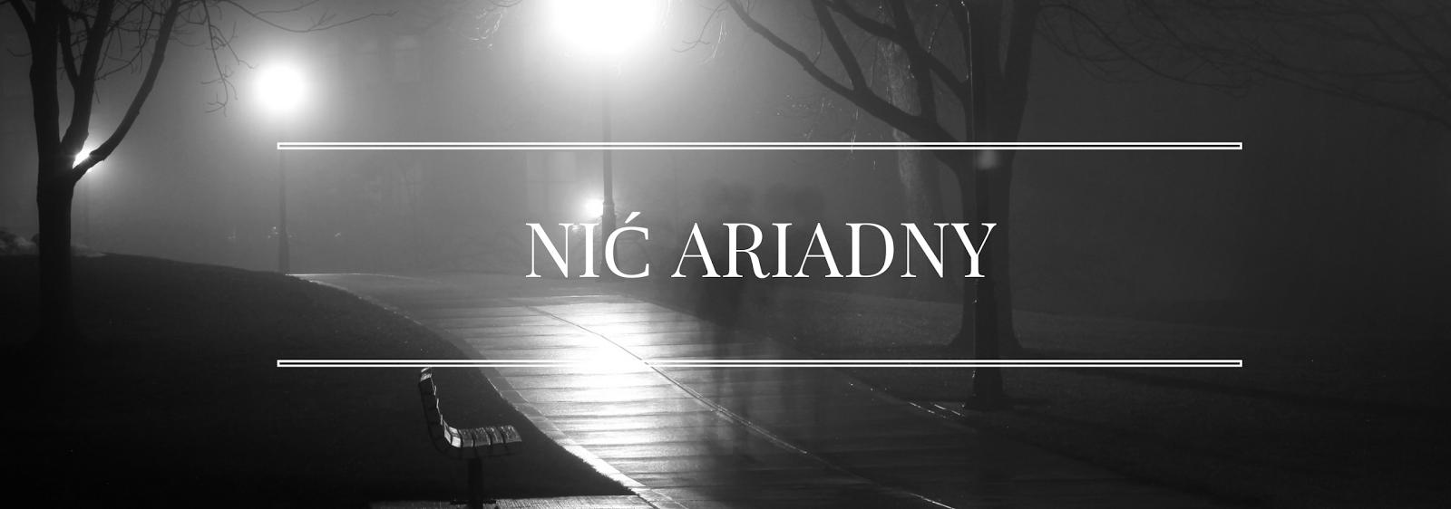 """[28] """"Nić Ariadny"""" Lidia Tasarz - PRZEDPREMIEROWO"""