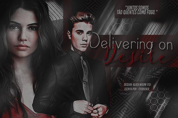 DS: Delivering On Desire (~CiisBieber_)