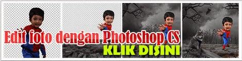 TUTORIAL LENGKAP EDIT FOTO DENGAN PHOTOSHOP