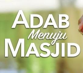 Bacaan Doa Masuk Masjid dan Keluar Masjid