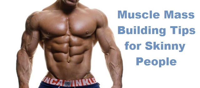 gain muscle mass for skinny people