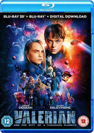 Valerian And The City Of A Thousand Planets 2017 BRRip 1GB Hindi Dual Audio 720p Watch Online Full Movie Download bolly4u