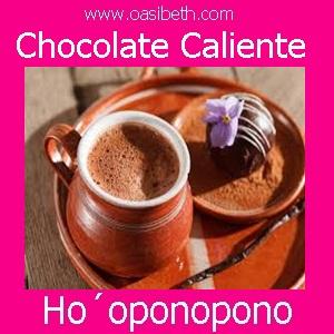 HOÓPONOPONO : CHOCOLATE CALIENTE