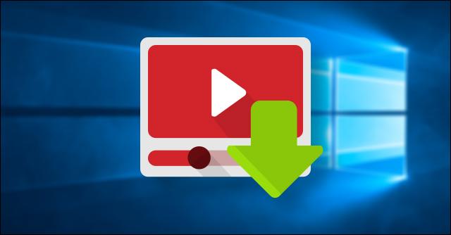 أفضل 4 برامج لتحميل الفيديوهات من اليوتيوب على ويندوز 10